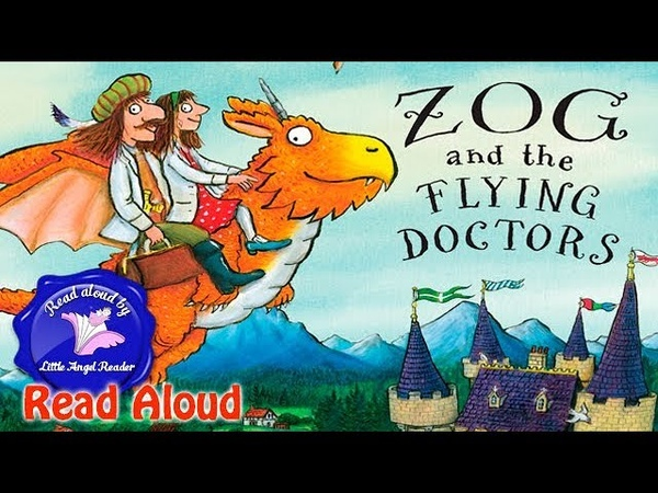 Zog and the Flying Doctors by Julia Donaldson Read Aloud