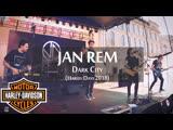Jan Rem - Dark City - Harley Days 2018