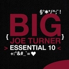 Big Joe Turner альбом Essential 10