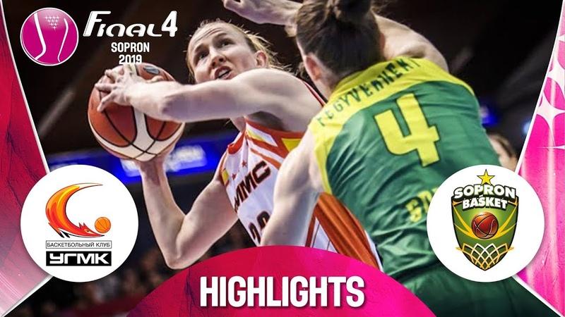UMMC Ekaterinburg v Sopron Basket Highlights Semi Final EuroLeague Women FINAL FOUR 2019