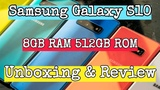 Samsung Galaxy S10 8GB RAM 512GB ROM 3,400mAh Unboxing &amp Review Features Specifications Test Hands o