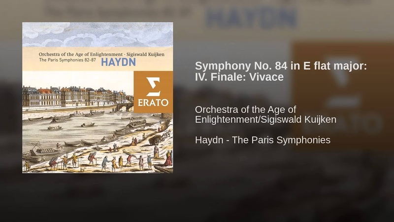 Haydn - Symphony 84. 4. Finale