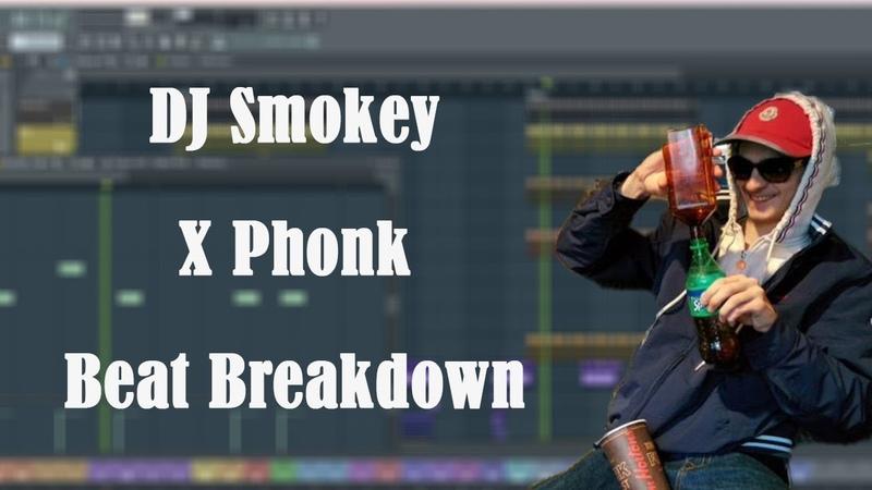 *UPDATED w FLP * In-Depth Phonk x DJ Smokey Tutorial