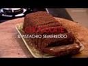 Рецепт от Гордона Рамзи Семифредо с шоколадом и фисташками