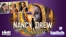 Nancy Drew Tomb of the Lost Queen Day Three Twitch HeR Interactive