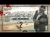 Agatha Christie - The ABC Murders #2 - Чертовы часы!