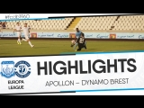 HIGHLIGHTS: EUROPA LEAGUE: APOLLON – DYNAMO BREST