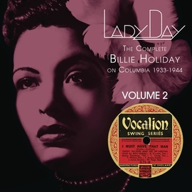 Billie Holiday альбом Lady Day: The Complete Billie Holiday On Columbia - Vol. 2
