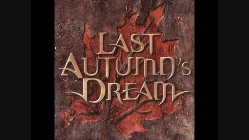 Last Autumns Dream - Going Home