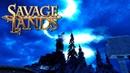 ПУТЕШЕСТВУЕМ ПО НОВОМУ ОСТРОВУ - Savage Lands