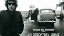 Нет пути домой. Боб Дилан. часть 2