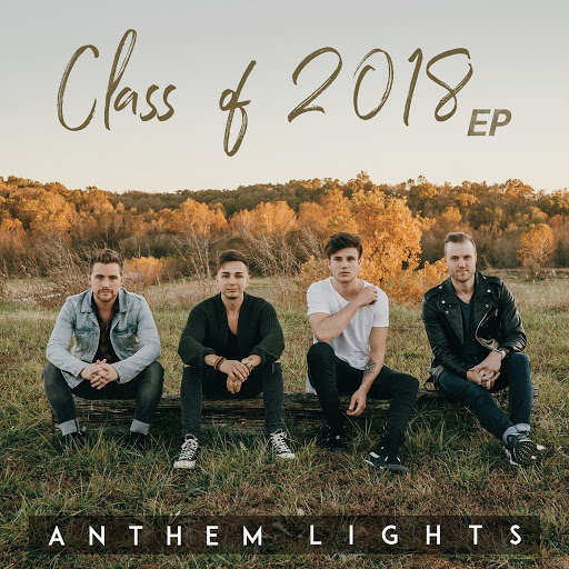 Anthem Lights альбом Class of 2018 - EP