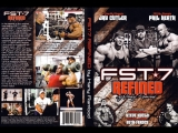FST*7 REFINED / ФСТ - 7 УЛУЧШЕННЫЙ (2011) (RUS)