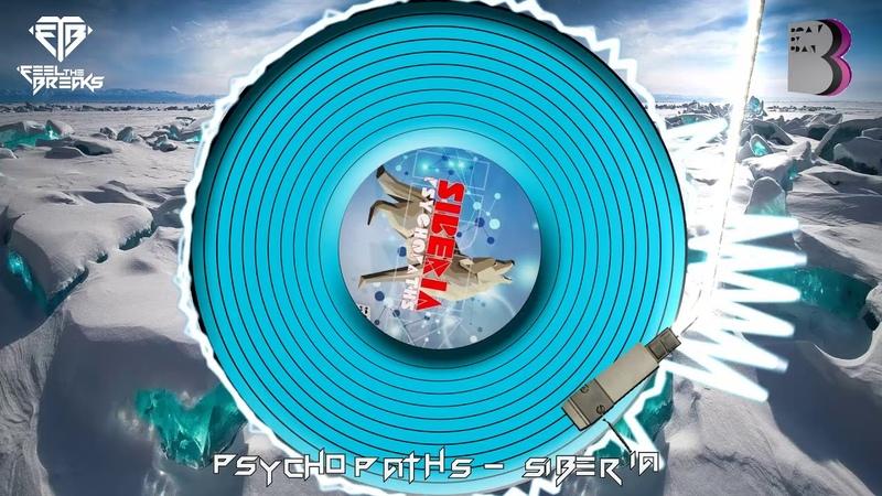 Psychopaths Siberia Original Mix
