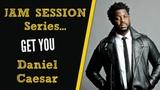 R&ampB GUITAR LESSON Get You by Daniel Caesar