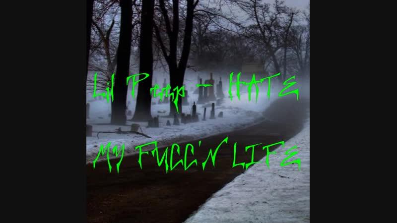LIL PEEP - HATE MY FUCCN LIFE (REMAKE BY JIM NIXON)