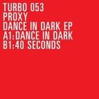 Proxy альбом Dance in Dark EP