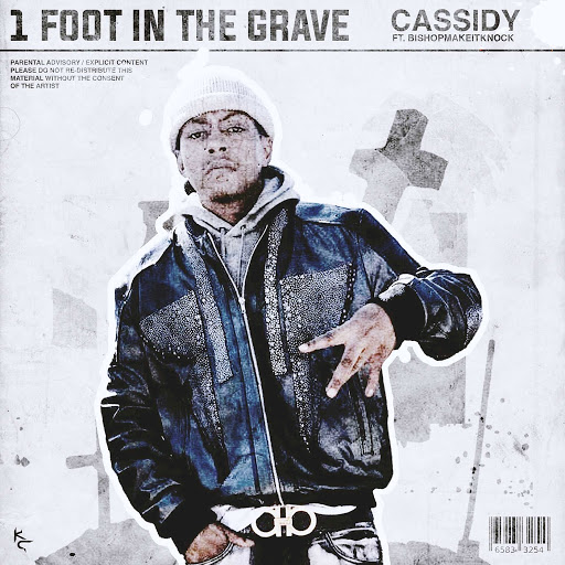 Cassidy альбом 1 Foot In The Grave