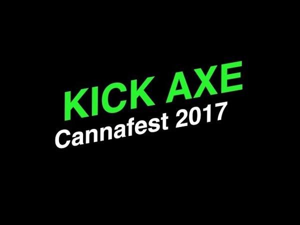 CANNAFEST 2017 KICK AXE screen feed