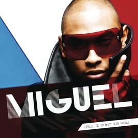 Miguel альбом All I Want Is You