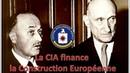 Quand la CIA finançait la Construction Européenne UPR Historia numéro 675 Mars 2003