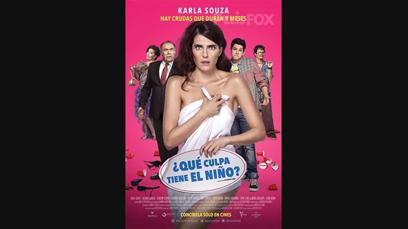 Que Culpa Tiene El Niño (2016) argelitus