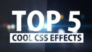 Top5 Stunning CSS Effects