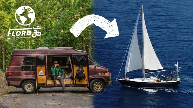 From Full Time VAN DWELLING to LIVEABOARD SAILBOAT Sailing Around the World