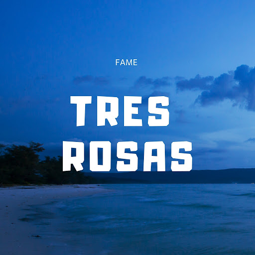 Fame альбом Tres Rosas