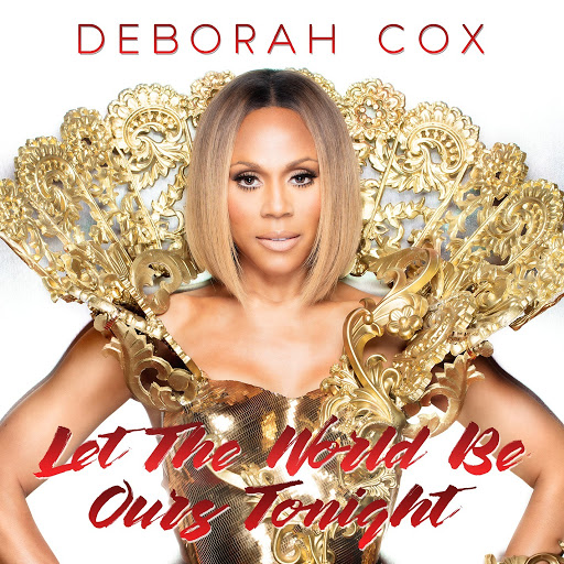 deborah cox альбом Let the World Be Ours Tonight