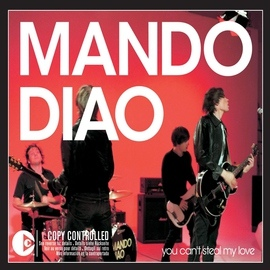 Mando Diao альбом You Can't Steal My Love [video edit] (video edit)