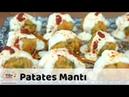 Patates Mantı Tarifi