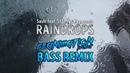 Sash feat Stunt vs Hypasonic Raindrops Reanimation Bass Remix