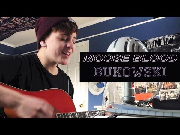 Moose Blood Bukowski Cover by Sadie Bolger
