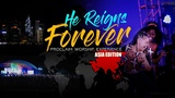 Proclaim Music - Jesus Reigns Forever- Asia Tour