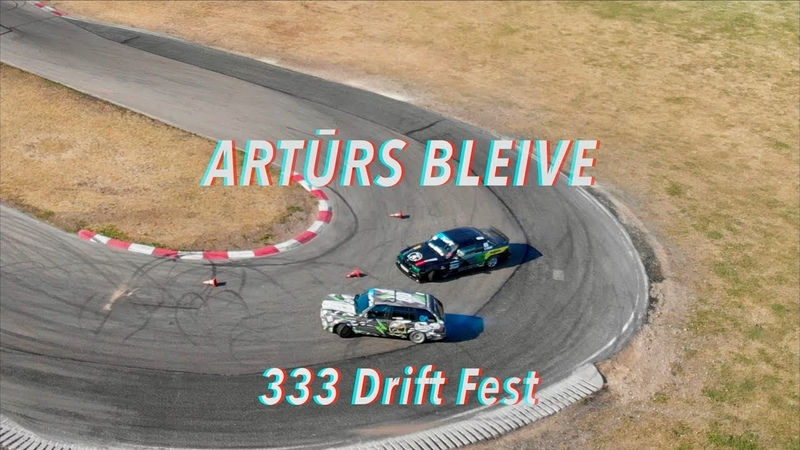 ARTŪRS BLEIVE Bimmer Gang 333 Drift Fest otrais posms