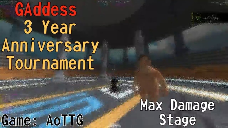 [AoTTG] Max Damage Stage - GAddess 3 Year Anniversary Tournament