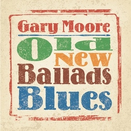 Gary Moore альбом Old New Ballads Blues