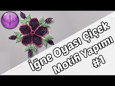 İğne Oyası Çiçek Motifi Yapılışı 1 HD Kalite
