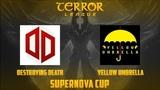 DD vs YU ComradeTyan + trueowl Terror league Supernova cup Лучшие моменты