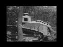 Renault FT WW1 Light Tank Demonstration Test Video Vintage Footage Forerunner of M1917 Silent