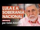 CELSO AMORIM TRAZ NOTÍCIAS DE LULA E FALA DOS ERROS DA NOVA DIPLOMACIA BRASILEIRA