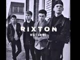 Rixton-Wait On Me Cahill Radio Edit