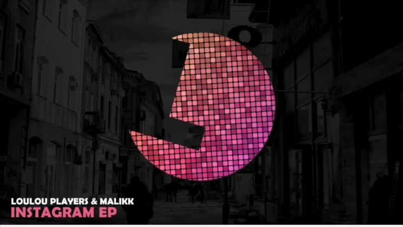 Loulou Players Malikk - Instagram (feat. Sevenever) - Loulou records (Preview)
