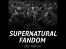Supernatural Fandom Movie Sizzle Reel