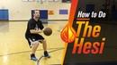 Basketball Moves The Hesi with NBA Skills Coach Drew Hanlen