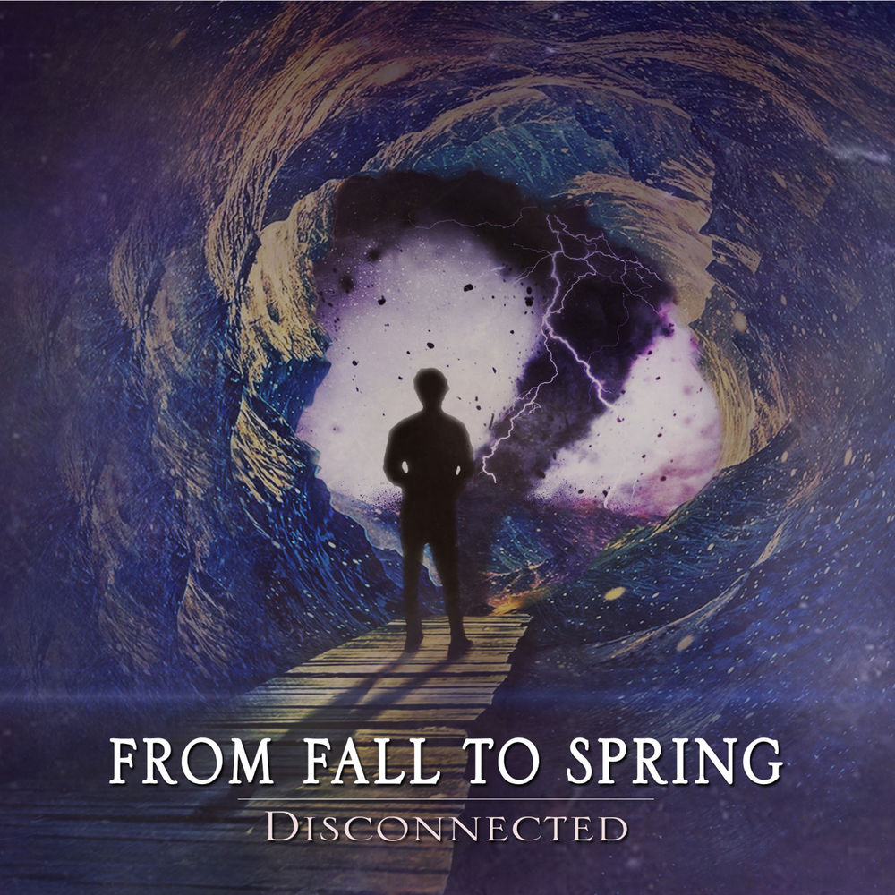 From Fall to Spring - Disconnected [EP] (2019)