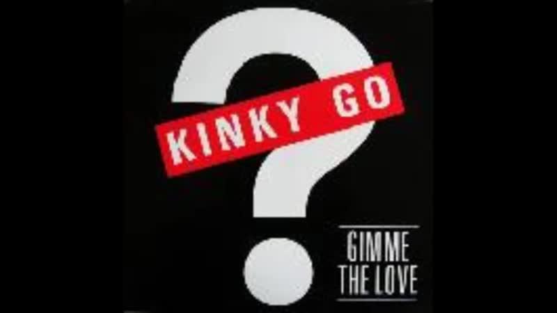 [3][137.50 G] kinky go ★ gimme the love ★ razormaid remix ★ 1987