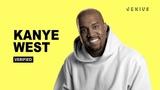 Kanye West Breaks Down the Lyrics Behind