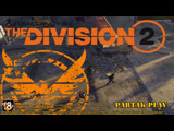 Tom Clancy's The Division 2 / The Division 2 Open Beta / ОБТ Дивижн2